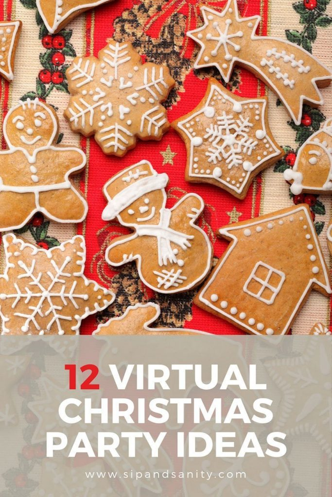 pin image for 12 festive ideas for a virtual Christmas party