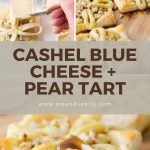 pin image for cashel blue cheese and pear tart
