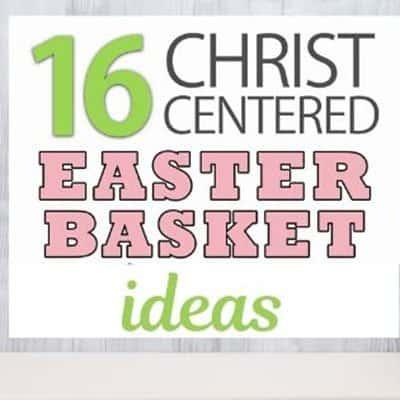 Christ-Centered Easter Basket Ideas from Hess Un-Academy
