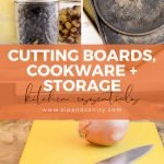 pin image for cutting boards, cookware and storage essentials