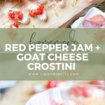 pin image for homemade red pepper jam and goat cheese crostini