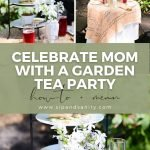 pin image for mother's day garden tea