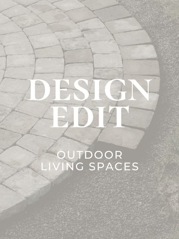 Design Edit: Outdoor Living Spaces