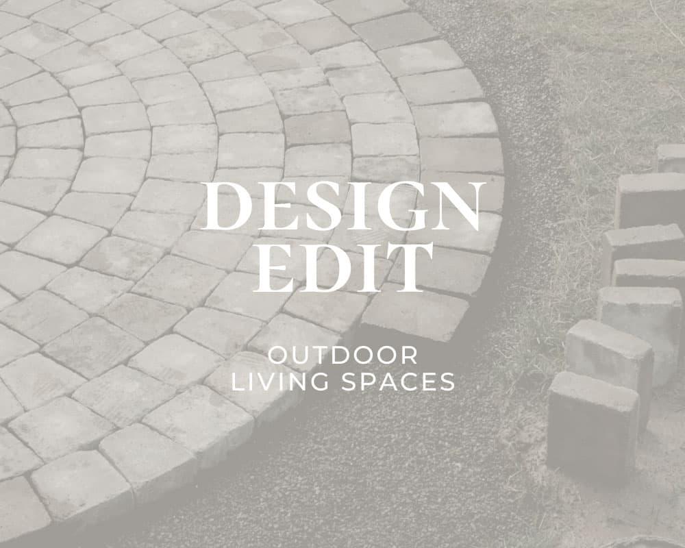 design edit outdoor living spaces graphic