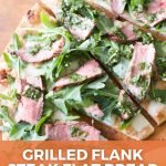 pin image for grilled flank steak flat bread with chimichurri