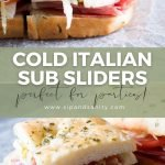 pin image for cold italian sub sliders