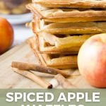 pin image for spiced apple waffles